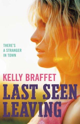 Last Seen Leaving Kelly Braffet