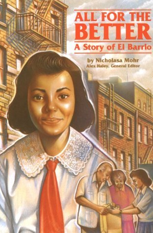 All for the Better: A Story of El Barrio  by  Nicholasa Mohr