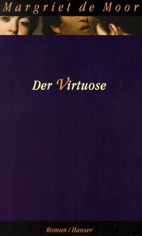 Der Virtuose  by  Margriet de Moor