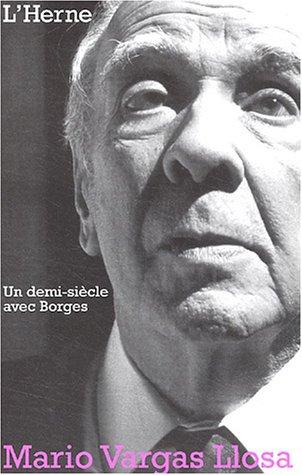 Un Demi Siècle Avec Borges  by  Mario Vargas Llosa