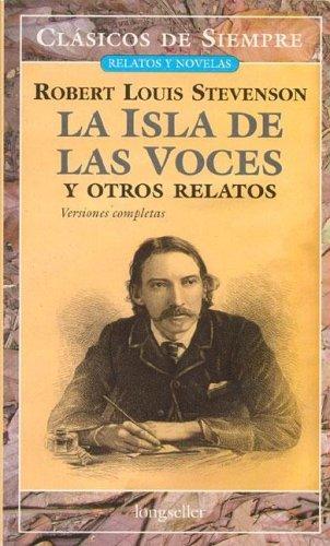 La isla de las voces y otros relatos Robert Louis Stevenson