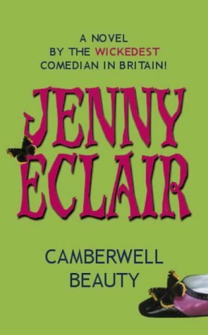 Camberwell Beauty: A Novel  by  Jenny Eclair