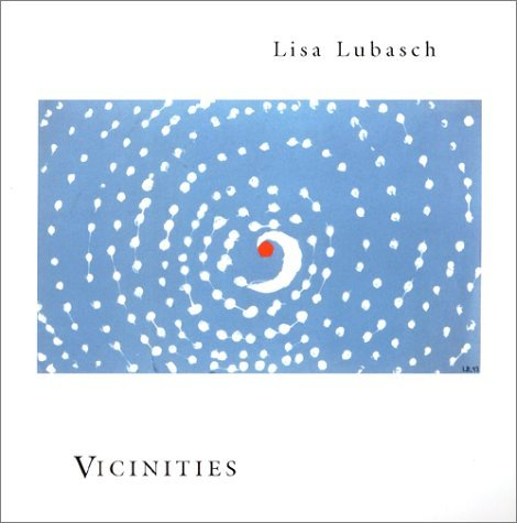 Vicinities Lisa Lubasch