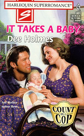 It Takes a Baby Dee Holmes