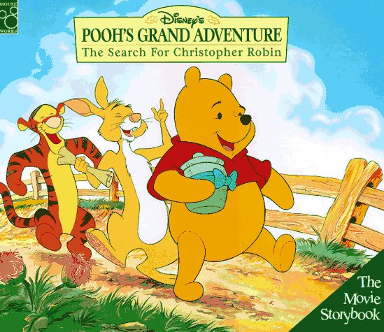 Disneys Poohs Grand Adventure: The Search for Christopher Robin  by  Victoria Saxon