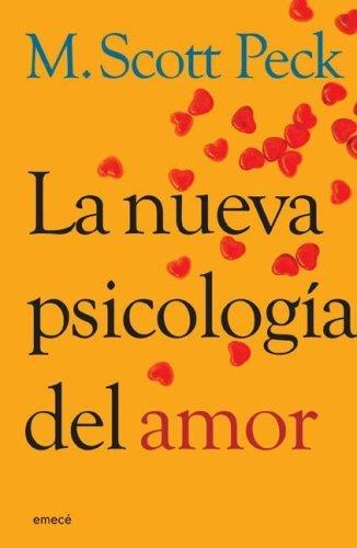 La Nueva Psicologia del Amor  by  M. Scott Peck