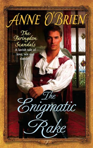 The Enigmatic Rake (The Faringdon Scandals, #3)  by  Anne OBrien