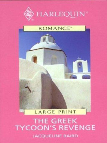 The Greek Tycoons Revenge Jacqueline Baird