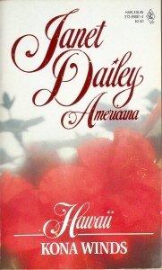 Kona Winds (Hawaii, Americana, #11)  by  Janet Dailey