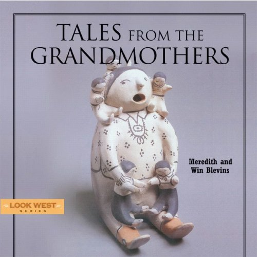 Tales from the Grandmothers  by  Meredith Blevins