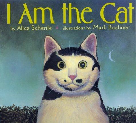 I Am the Cat Alice Schertle