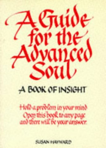 A Guide For The Advanced Soul (In Tune Books)  by  Susan Haywood