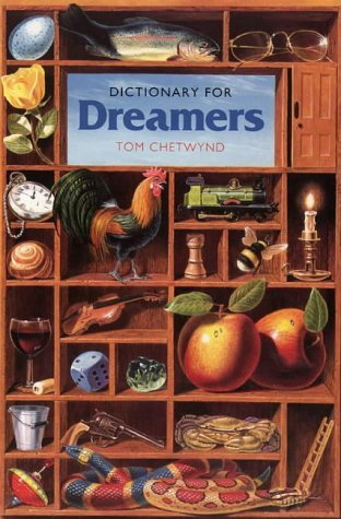 Dictionary For Dreamers Tom Chetwynd