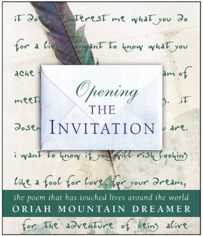 Opening The Invitation, 1st, First Edition Oriah Mountain Dreamer