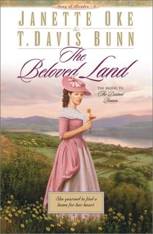The Beloved Land  by  Janette Oke
