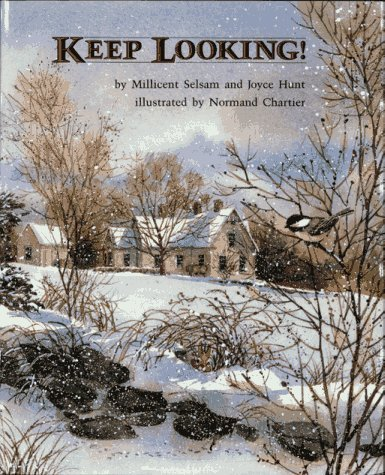 Keep Looking!  by  Millicent E. Selsam