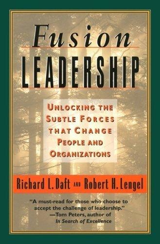 Fusion Leadership  by  Richard L. Daft