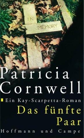 Das fünfte Paar (Kay Scarpetta, #3)  by  Patricia Cornwell