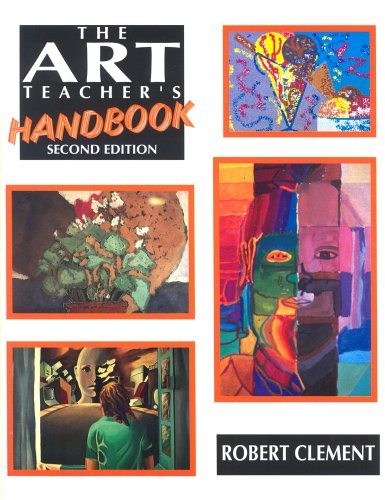The Art Teachers Handbook  by  Robert Clement
