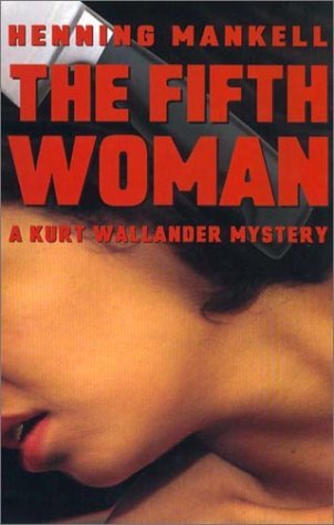 The Fifth Woman Henning Mankell