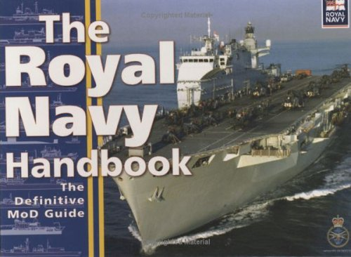 The Royal Navy Handbook: The Definitive Guide  by  the Ministry of Defense by Great Britain Ministry of Defence