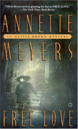 Murder Me Now (Olivia Brown Mystery, #2) Annette Meyers
