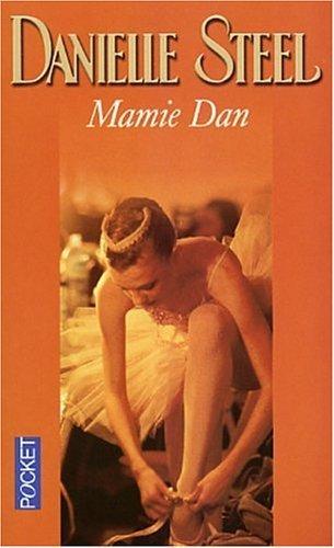 Mamie Dan  by  Danielle Steel