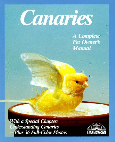 Canaries: How To Take Care Of Them And Understand Them  by  Otto von Frisch
