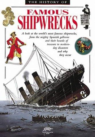 History of Famous Shipwrecks David Spence