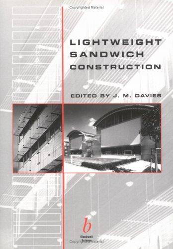 Lightweight Sandwich Construction  by  J.M.  Davies