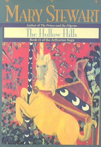 The Hollow Hills (Merlin, #2) (Arthurian Saga, #2) Mary Stewart