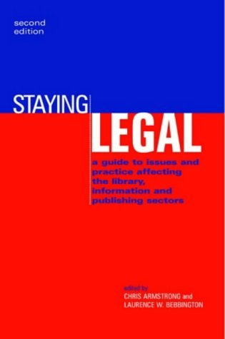 Staying Legal  by  C.J. Armstrong