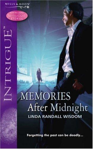 Memories After Midnight (Midnight, #3) Linda Randall Wisdom