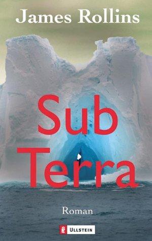 Sub Terra James Rollins