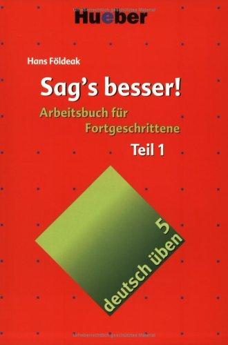 Sags besser Teil1  by  Hans Földeak