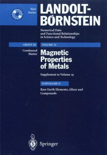 Rare Earth Elements, Alloys And Compounds (Landolt Bornstein Numerical Data And Functional Relationships In Science And Technology   New Series)  by  D. Schmitt