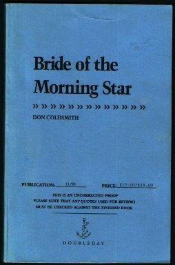 Bride of the Morning Star (Spanish Bit Saga, #19)  by  Don Coldsmith