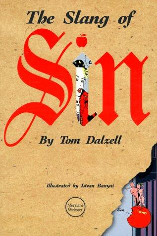 Vietnam War Slang: A Dictionary on Historical Principles: A Dictionary on Historical Principles  by  Tom Dalzell