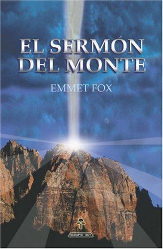 El Sermón Del Monte  by  Emmet Fox