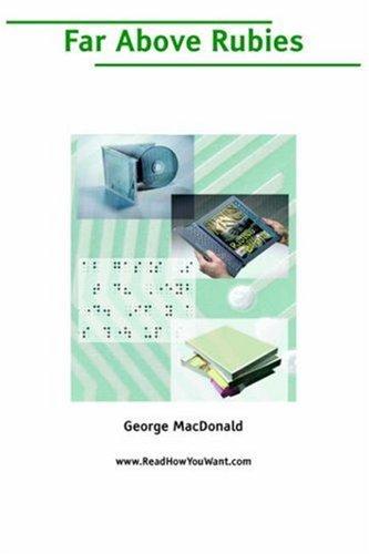 Far Above Rubies  by  George MacDonald