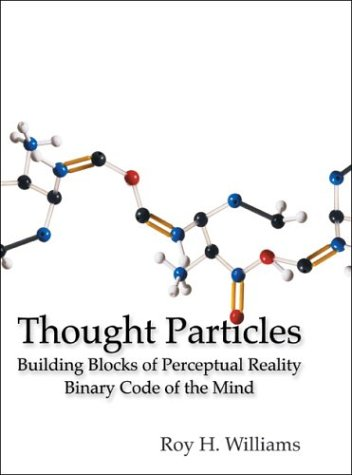 Thought Particles Roy H. Williams