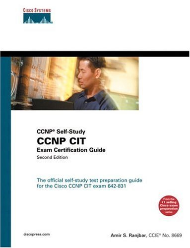 Ccnp Cit Exam Certification Guide: Ccnp Self Study Amir Ranjbar