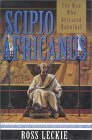 Scipio Africanus (The Carthage Trilogy, #2)  by  Ross Leckie