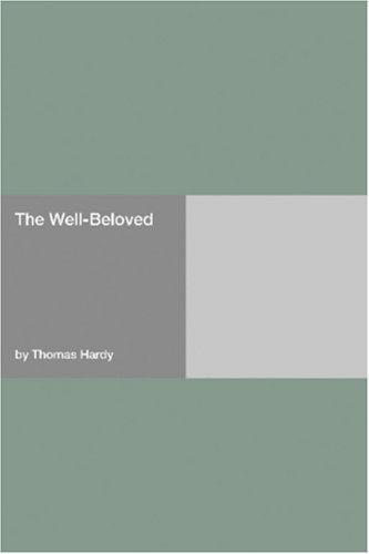 The Well Beloved  by  Thomas Hardy