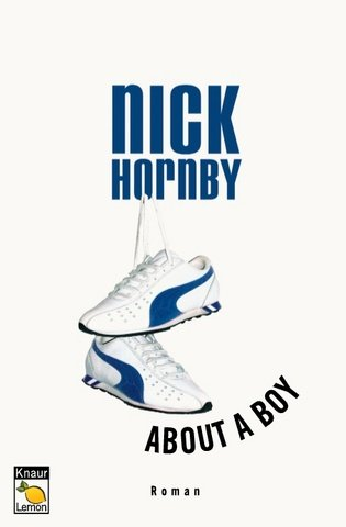 About A Boy: Roman  by  Nick Hornby
