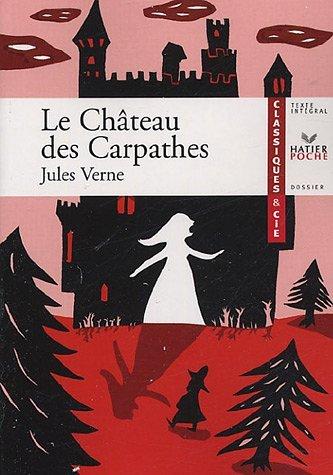 Le Château Des Carpathes: 1892 Jules Verne
