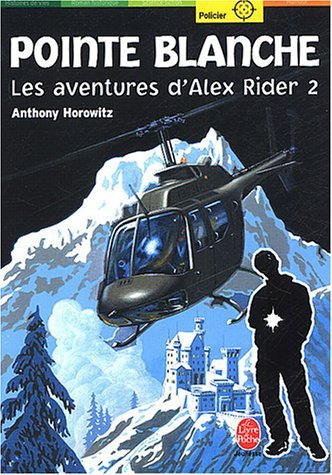 Pointe Blanche (Alex Rider Tome 2)  by  Anthony Horowitz