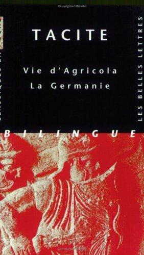 Vie dAgricola, La Germanie  by  Tacitus