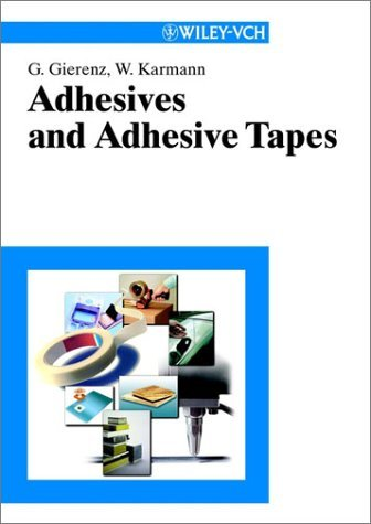 Adhesives And Adhesive Tapes  by  Werner Karmann