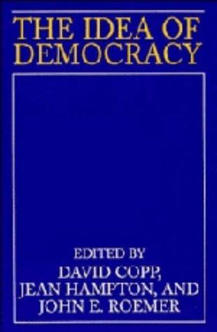 The Idea Of Democracy David Copp